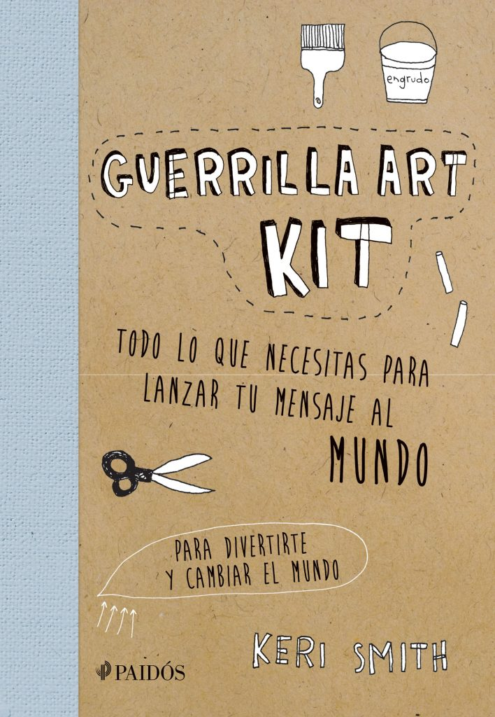portada_guerrilla-art-kit_keri-smith_201605240033