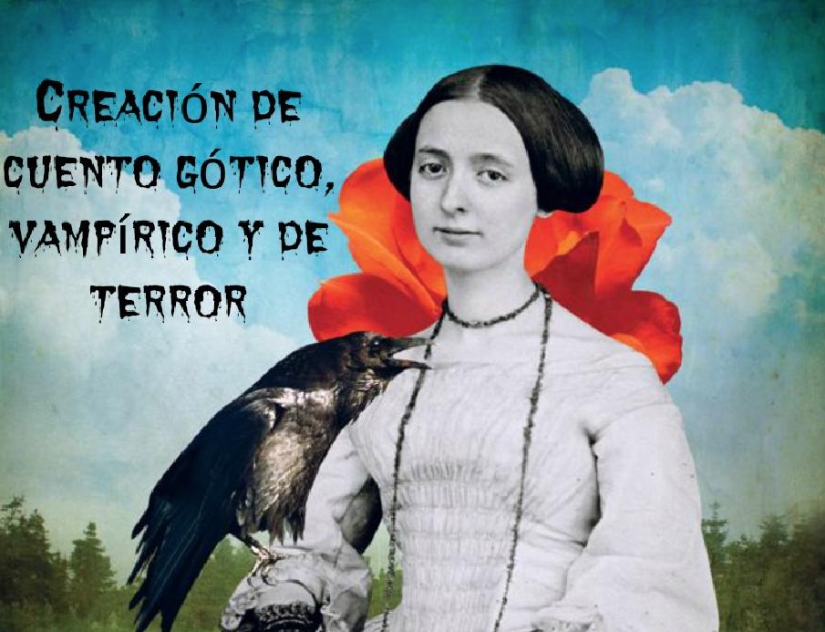 CREACION DE CUENTO GÓTICO, VAMPÍRICO Y DE TERROR