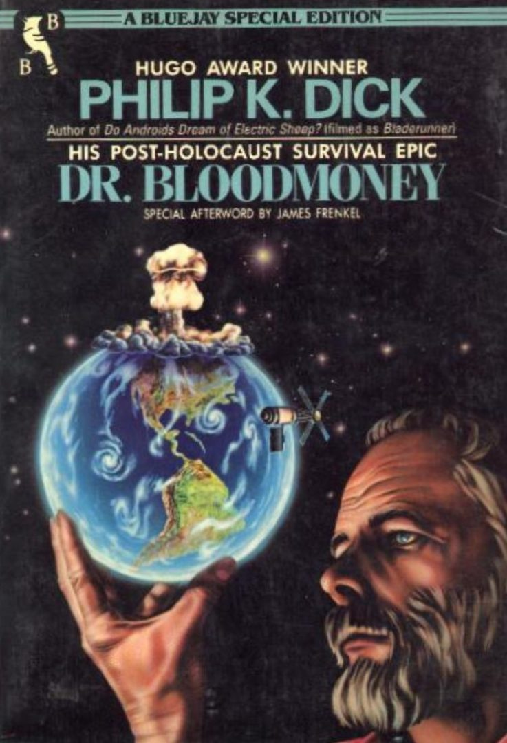 DR. BLOODMONEY (Philip K. Dick)