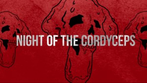 night of the codyceps banner