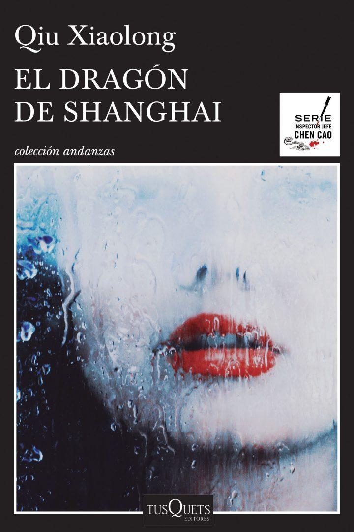 portada_el-dragon-de-shanghai_qiu-xiaolong_201512241715